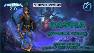 Grubby | Heroes of the Storm 2.0 - Cassia - Opposite World - HL 2017 S2 - Tomb of the Spider Queen