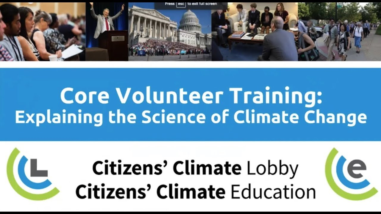 Core Volunteer Training: Explaining the Science of Climate Change
