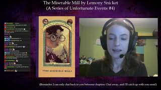 A Series of Unfortunate Events #4: The Miserable Mill by Lemony Snicket (Part 1)