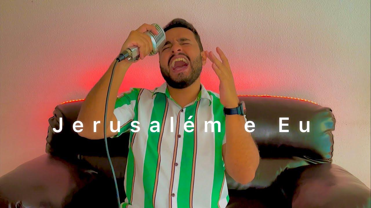 Jerusalém e Eu - Gabriel Henrique   Cover