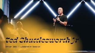 Ted Shuttlesworth Jr   Uproar Conference Leadership