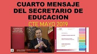 Soy Docente: CUARTO MENSAJE DEL SECRETARIO DE EDUCACIÓN (SÉPTIMA SESIÓN DE CTE) MAYO 2019