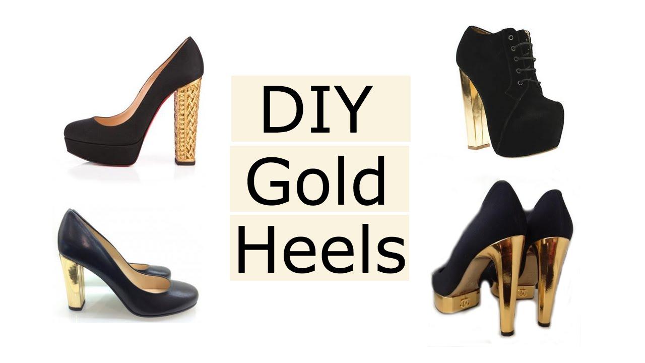 DIY Gold High Heels - YouTube
