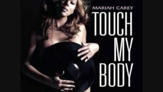 Mariah Carey Touch My Body Remix Seamus Haji Club Edit