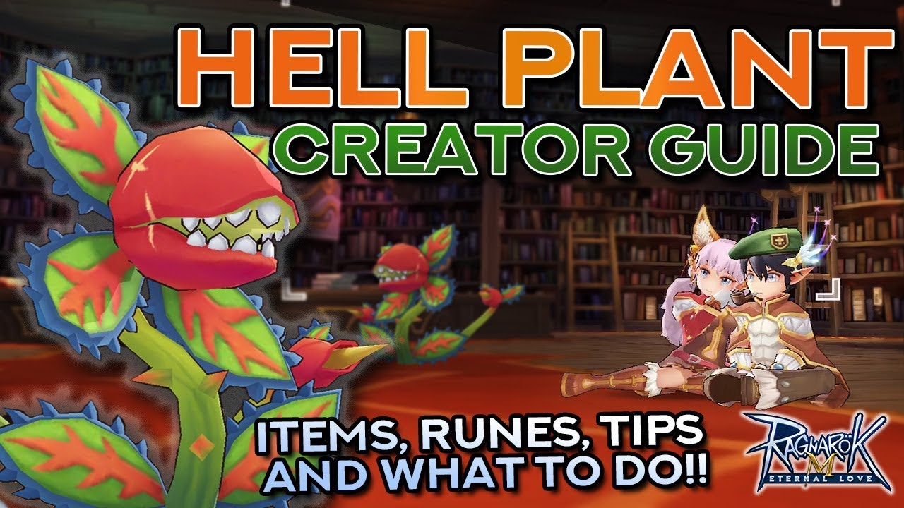 COMPLETE HELL PLANT CREATOR GUIDE + Farming and MVP Tips