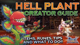 COMPLETE HELL PLANT CREATOR GUIDE + Farming and MVP Tips  | Ragnarok Mobile Eternal Love