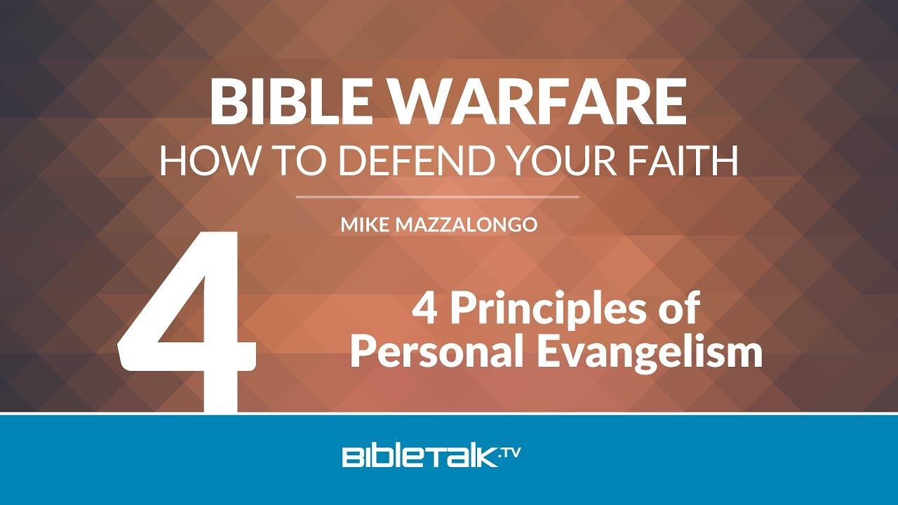 4 Principles of Personal Evangelism