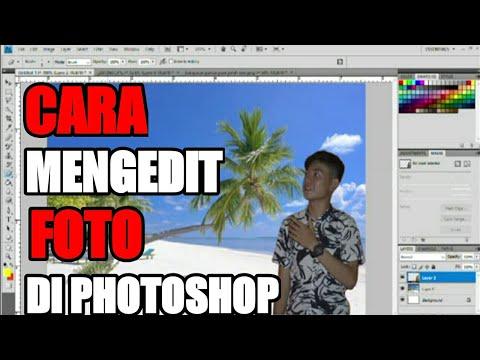 Cara Mengedit Foto di Photoshop - YouTube