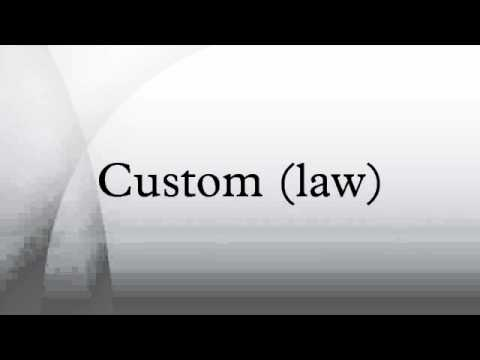Use 'customary law' in a Sentence