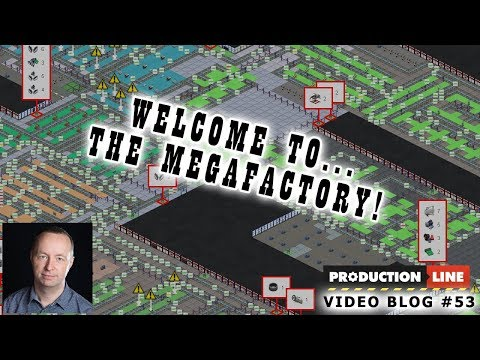 Production Line Game: Dev blog #53 (Welcome to the megafactory)