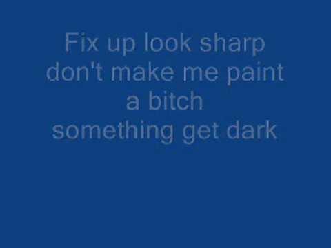 Dizzee Rascal - Fix Up, Look sharp Lyrics