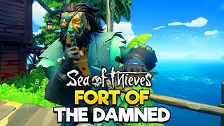 Sea of Thieves - Fort of the Damned PvP!!