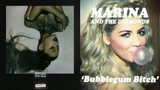 Fake smile/ Bubblegum Bitch- Ariana Grande + MARINA(mixed mashup)