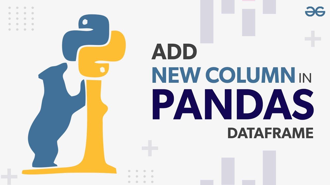 How to Add New Column in Pandas Dataframe?