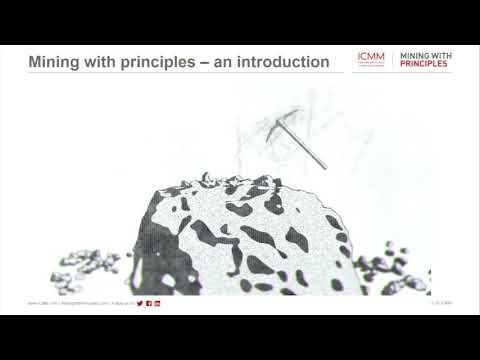 The Value of Mining With Principles, Luke Balleny, International Council on Mining and Metals
