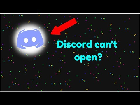 [Tutorial] Discord can't open? Here's how! (2018)