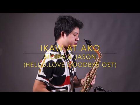 Ikaw At Ako - Moira & Jason (Hello, Love, Goodbye OST) Saxserenade Saxophone Cover