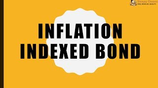 Inflation Indexed Bonds - Explained for IAS || UPSC || Prelims