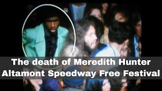 6th December 1969: Meredith Hunter killed at the Altamont Free Festival
