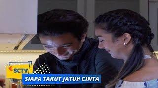 Highlight Siapa Takut Jatuh Cinta - Episode 220