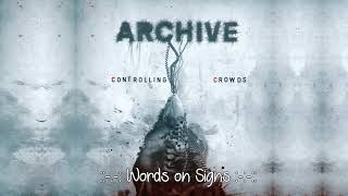 """Archive  - Words on Signs -  Álbum: """"Controlling Crowds"""" HD"""