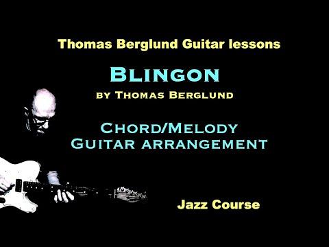Blingon - Chord/Melody Jazz guitar arrangement