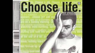 Choose life pf project featuring Ewan Mc Gregor  Tour de force remix