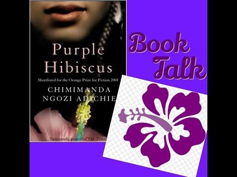 Book Talk: Purple Hibiscus