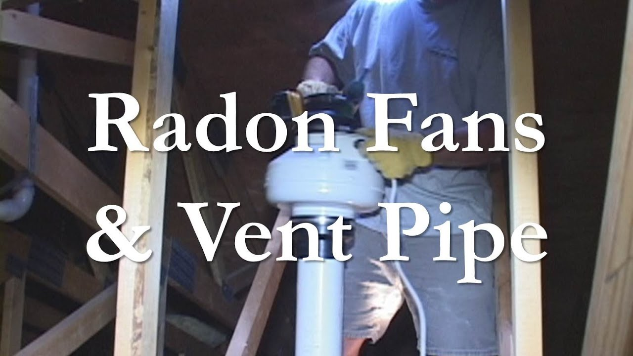 radon vent pipe and fan installation [ 1280 x 720 Pixel ]