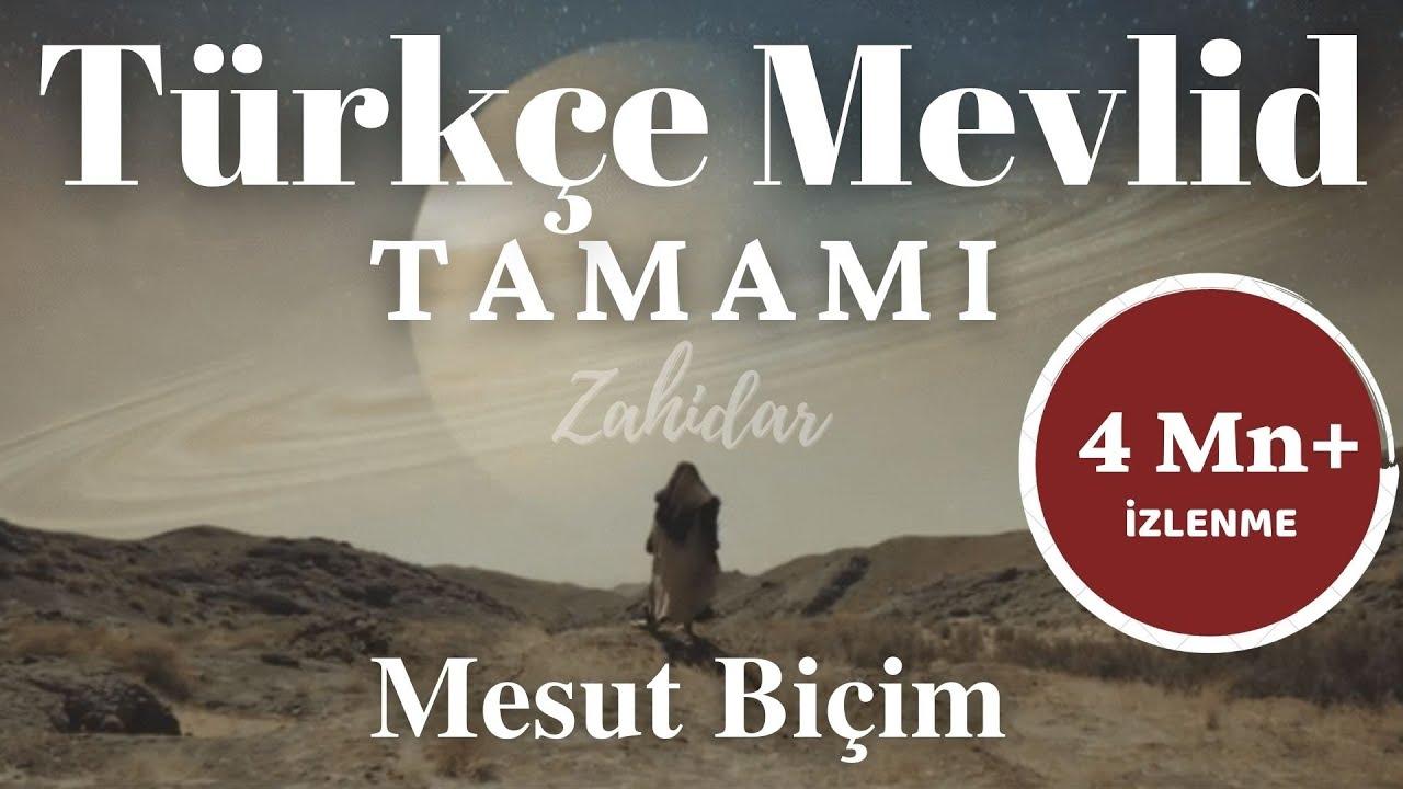 Çok Beklenen Türkçe Mevlid Tamamı ᴴᴰ - Zahidar | (Mesut Biçim)