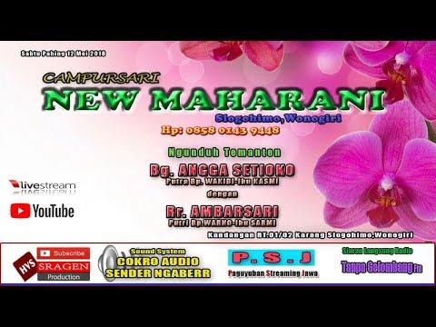 Live Streaming CAMPURSARI NEW MAHARANI // COKRO SENDER NGGABERR// HVS SRAGEN HD/FULLHD...Part II
