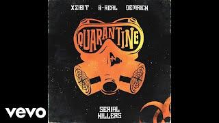 Xzibit, B-Real, Demrick - Quarantine (Audio) ft. Kharmony Fortune