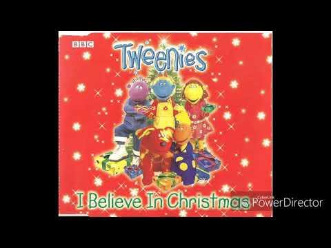 Tweenies - I Believe In Christmas (Audio)