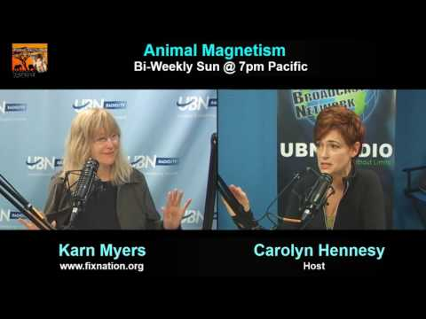 Animal Magnetism, April 29, 2016 with guest Karn Meyers