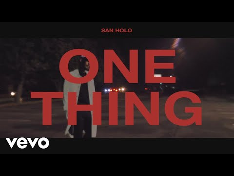 San Holo  One Thing  Lyric