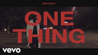 Download San Holo - One Thing (Official Lyric Video) Mp3 and Videos