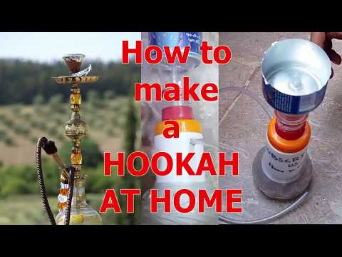 How to make a hookah - How to make it