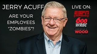 Motivate Your Employees | Jerry Acuff, Workplace Expert
