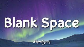 Download Blank Space - Taylor Swift (Lyrics) 🎵