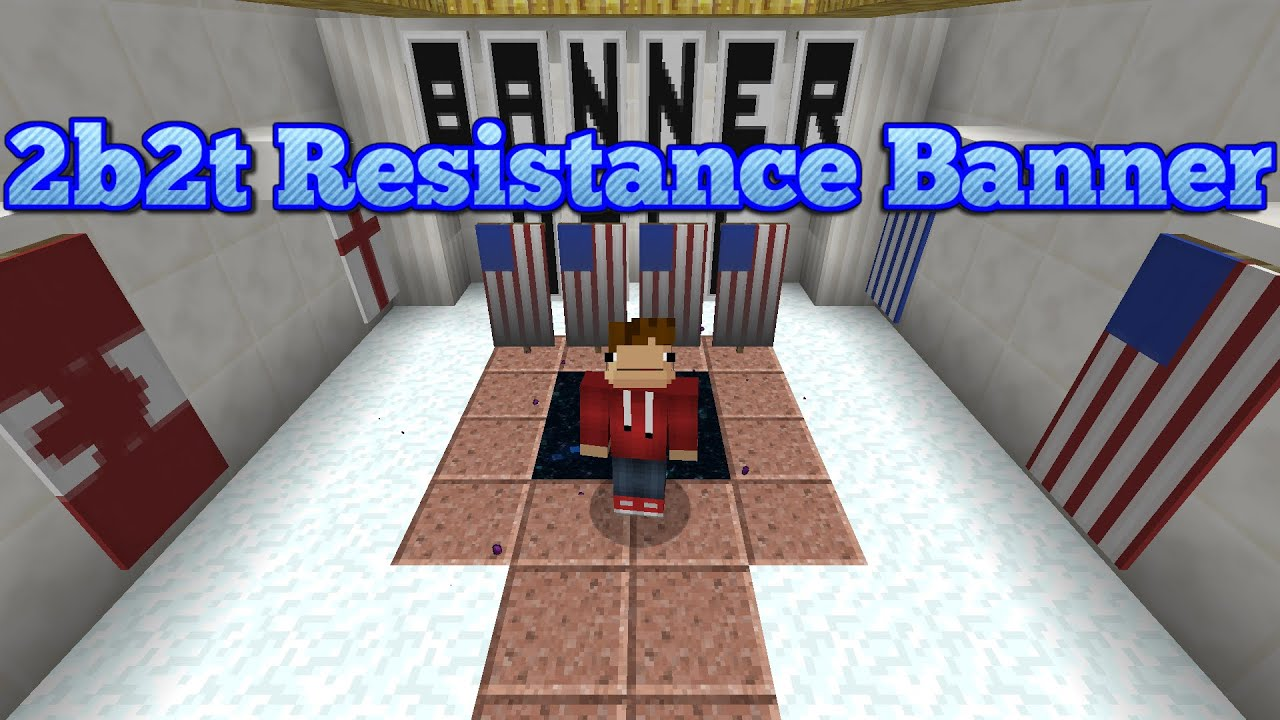 2b2t  resistance banner and sanctuary