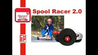 Rebuilding the Spool Racer using Empty 3D Printing Filament Spools