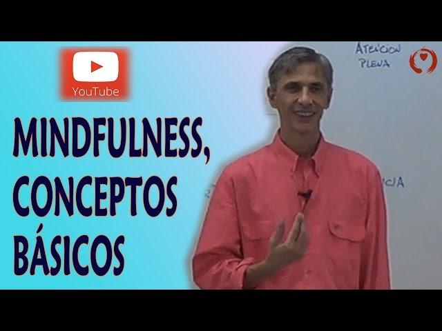 Mindfulness aplicado al trabajo -03- Introducción al Mindfulness