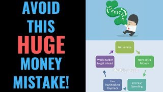 Lifestyle Creep - Are You Making This HUGE Financial Mistake? | Money Mistakes to Avoid