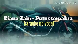 Download Ziana Zain - putus terpaksa karaoke version