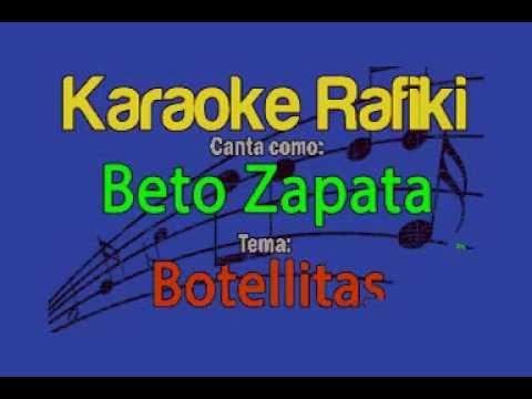 Beto Zapata - Botellitas Karaoke Demo