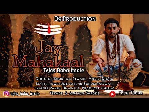 Jay Mahakaal | Tejas Imale | D9 Production |