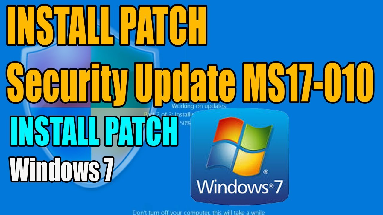 Ms17-010 Patch Download Windows 7