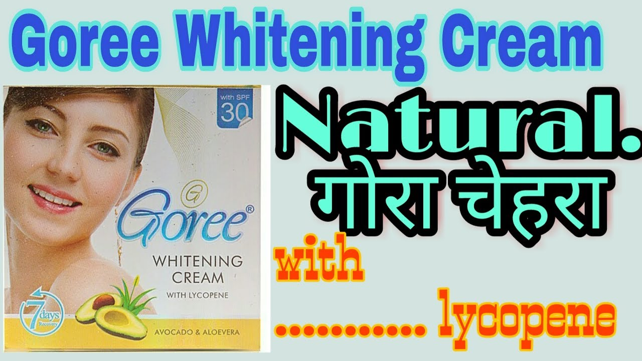 Goree Beauty Cream for skin Whitening | X man fairness cream | goree