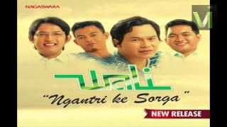 Download Video Wali – Ngantri Ke Sorga - Wali Single Religi 2015 MP3 3GP MP4
