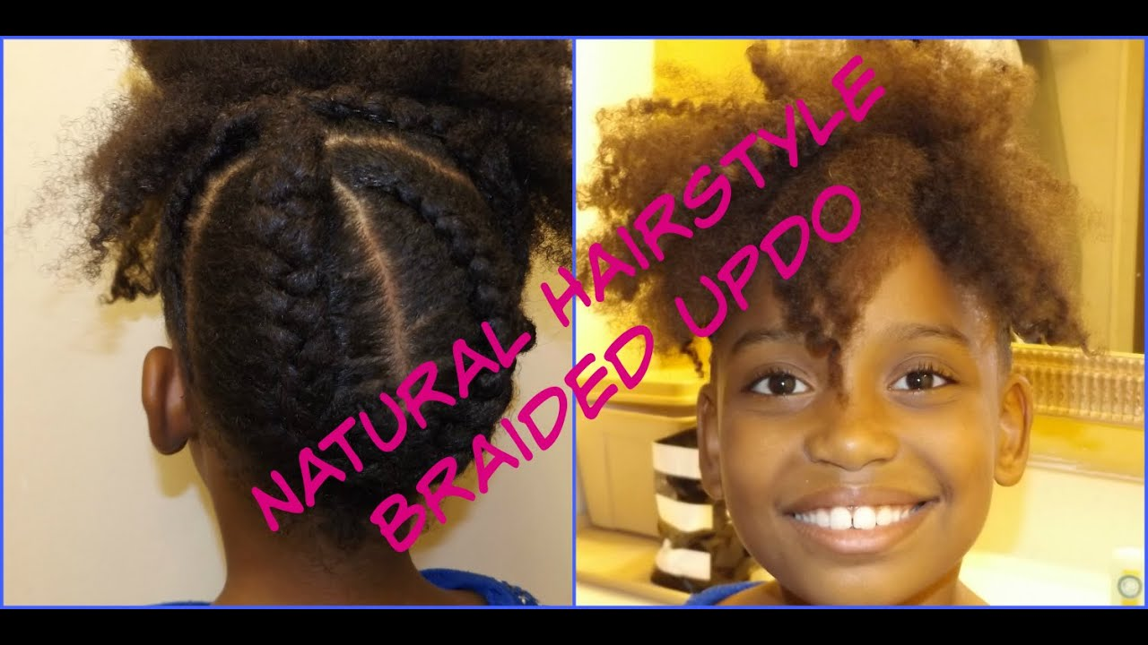 Braided Updo Styles For Natural Hair: Easy Cute Natural Hairstyles Braided Updo For All Ages